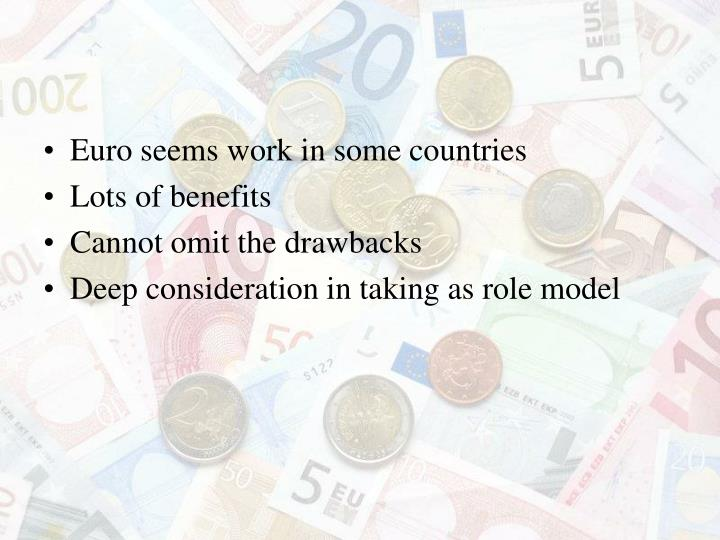 Euro seems work in some countries