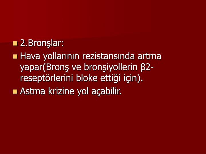 2.Bronlar: