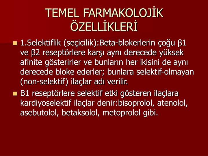 TEMEL FARMAKOLOJK ZELLKLER
