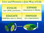 live and promote a jain way of life