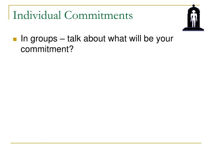 Individual Commitments