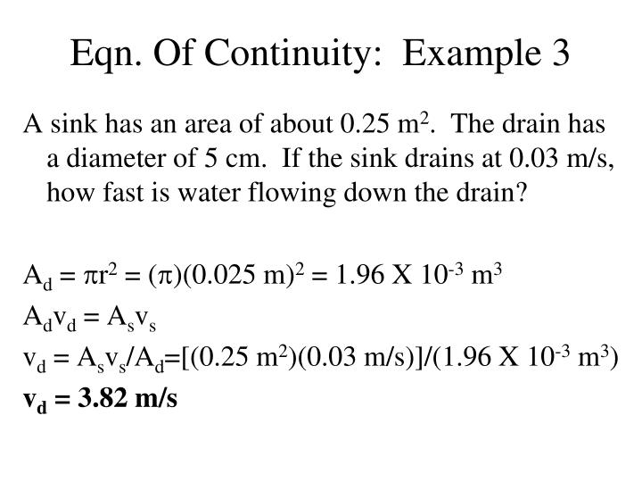 Eqn. Of Continuity:  Example 3