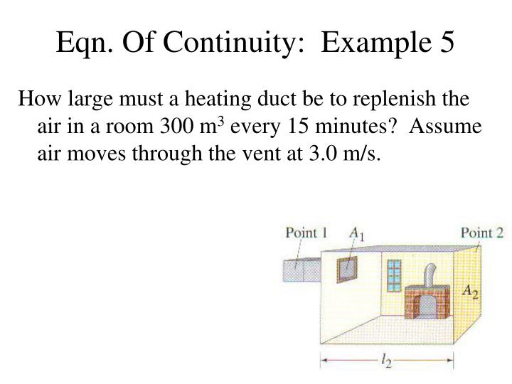 Eqn. Of Continuity:  Example 5