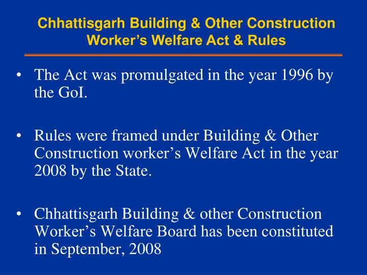 Chhattisgarh Building & Other Construction Worker's Welfare Act & Rules
