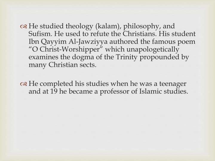 He studied theology (