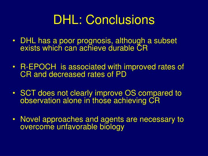 DHL: Conclusions