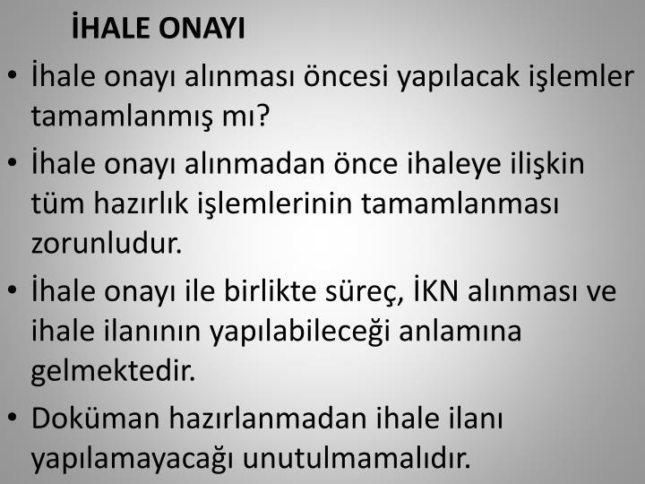 İHALE ONAYI