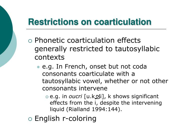 Restrictions on coarticulation