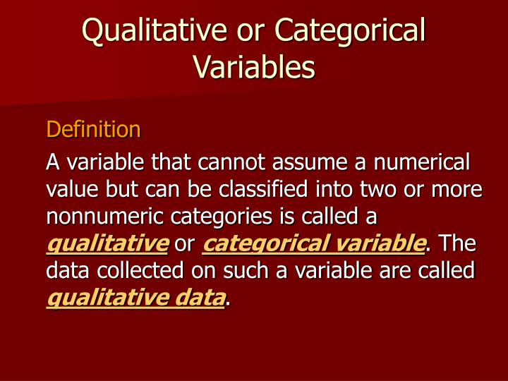 Qualitative or Categorical Variables
