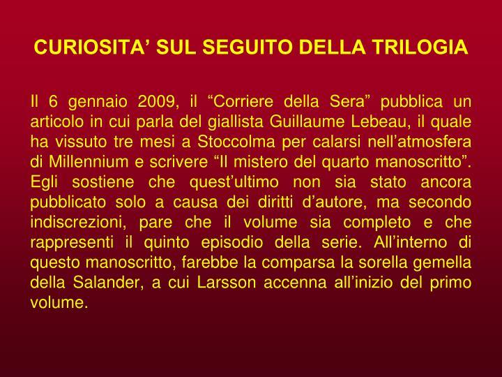 CURIOSITA' SUL SEGUITO DELLA TRILOGIA
