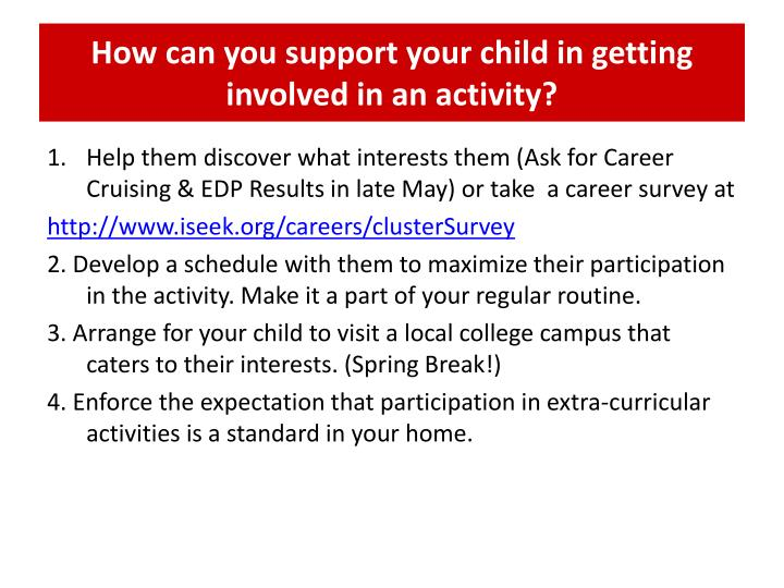 How can you support your child in getting involved in an activity?