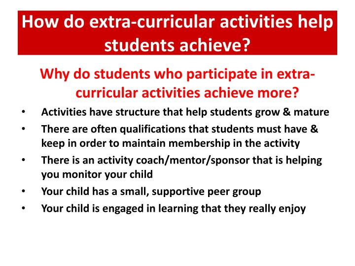 How do extra-curricular activities help students achieve?