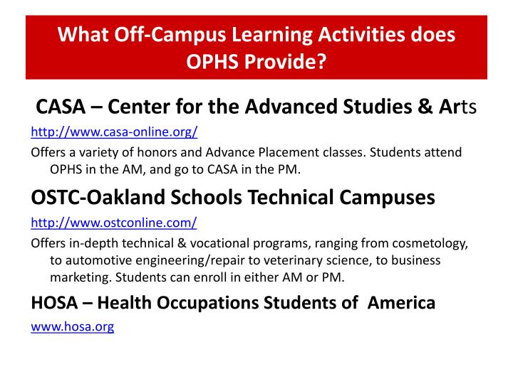 What Off-Campus Learning Activities does OPHS Provide?