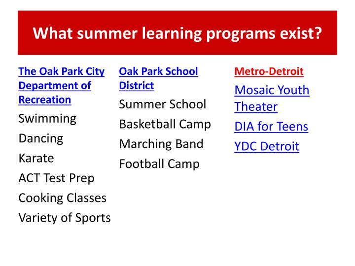 What summer learning programs exist?