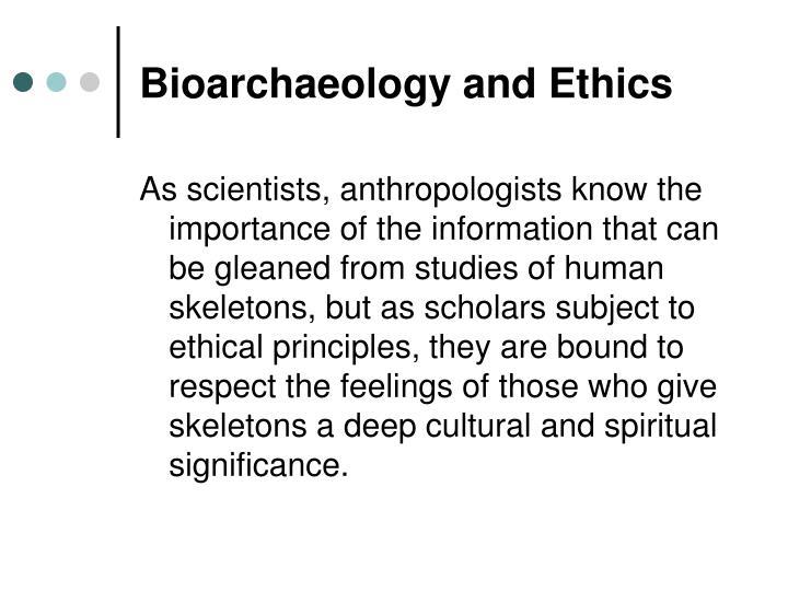 Bioarchaeology and Ethics