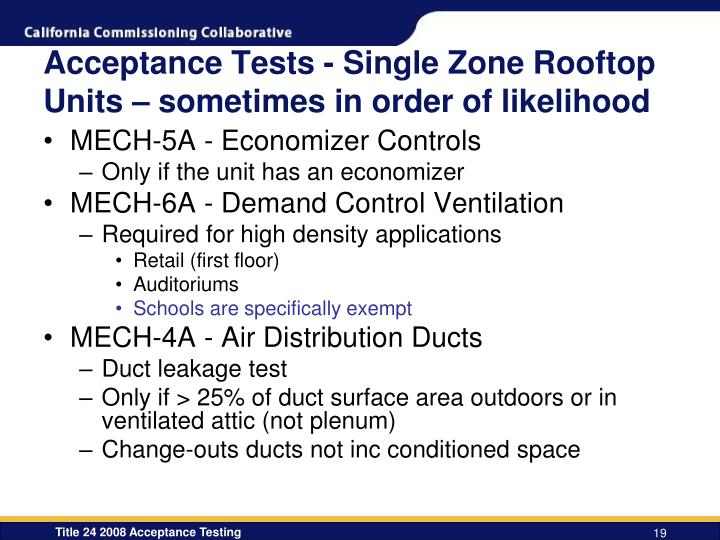 Acceptance Tests - Single Zone Rooftop Units – sometimes in order of likelihood