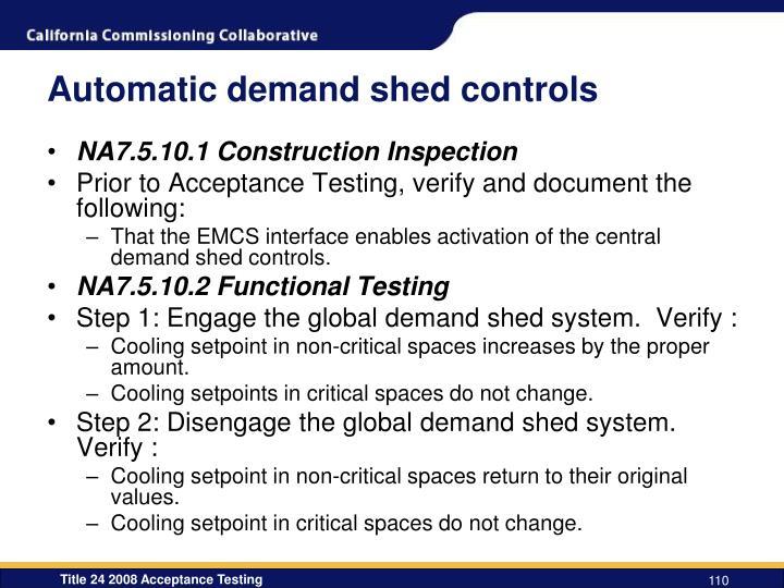 Automatic demand shed controls