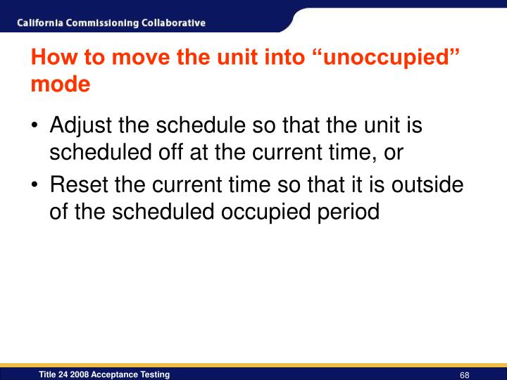 """How to move the unit into """"unoccupied"""" mode"""