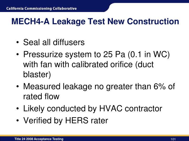 MECH4-A Leakage Test New Construction