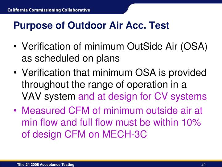 Purpose of Outdoor Air Acc. Test