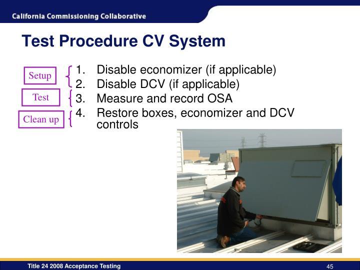 Test Procedure CV System