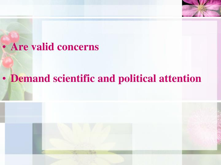 Are valid concerns