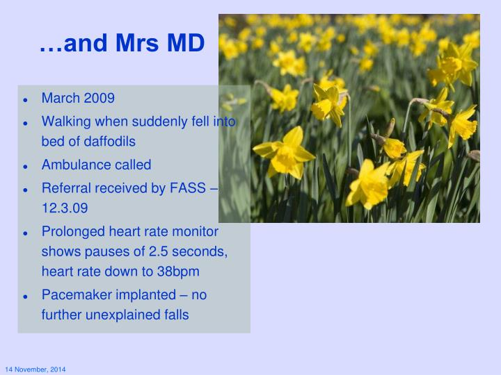 …and Mrs MD