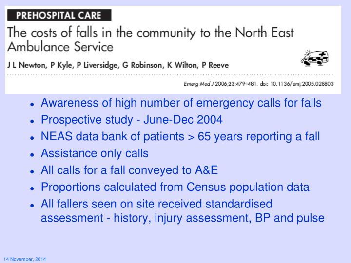Awareness of high number of emergency calls for falls