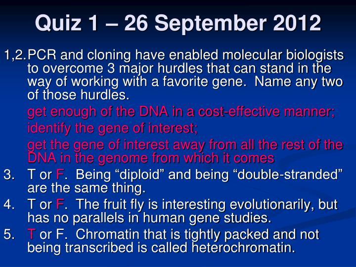 Quiz 1 – 26 September 2012