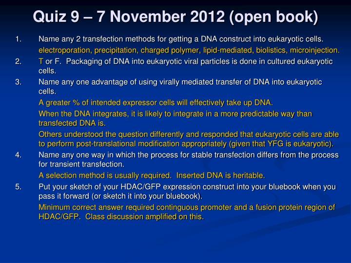 Quiz 9 – 7 November 2012 (open book)