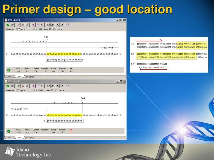 Primer design – good location