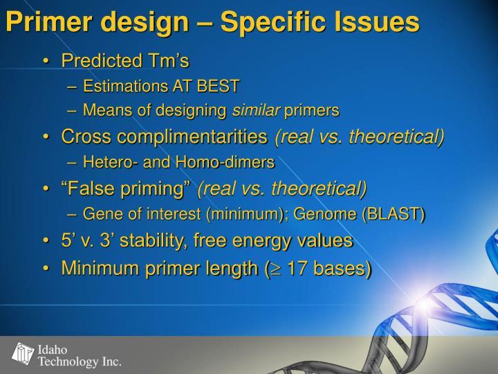 Primer design – Specific Issues