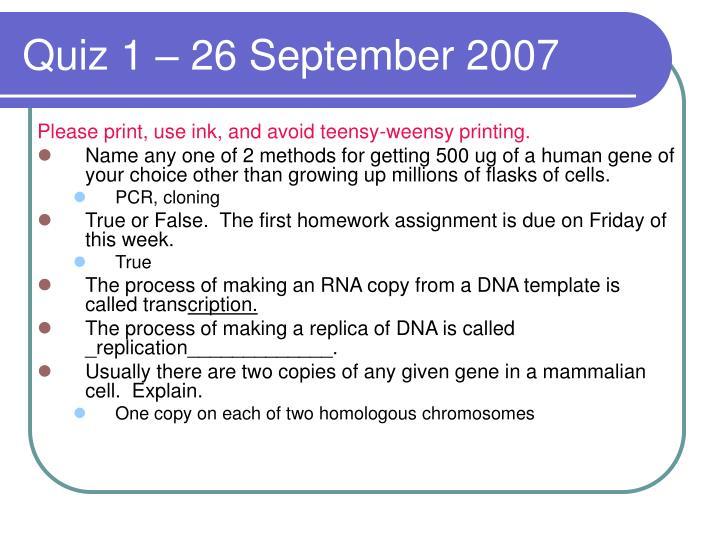 Quiz 1 – 26 September 2007