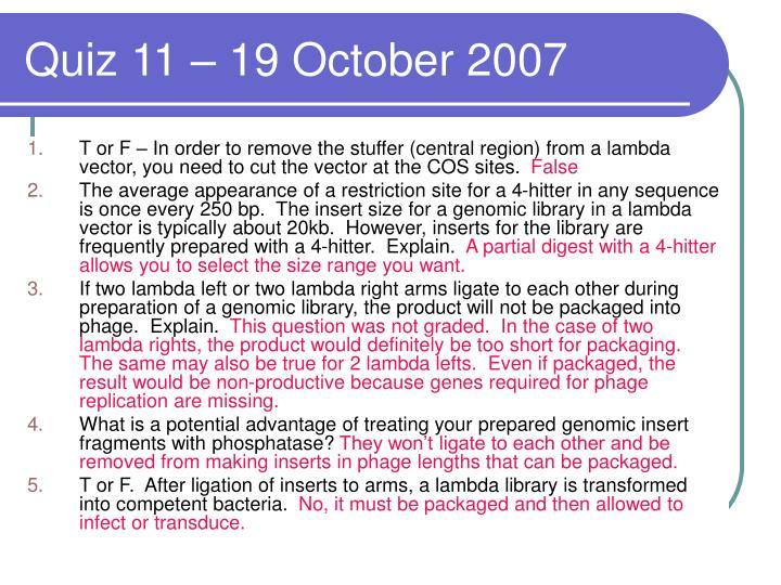 Quiz 11 – 19 October 2007