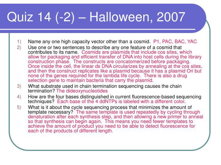 Quiz 14 (-2) – Halloween, 2007