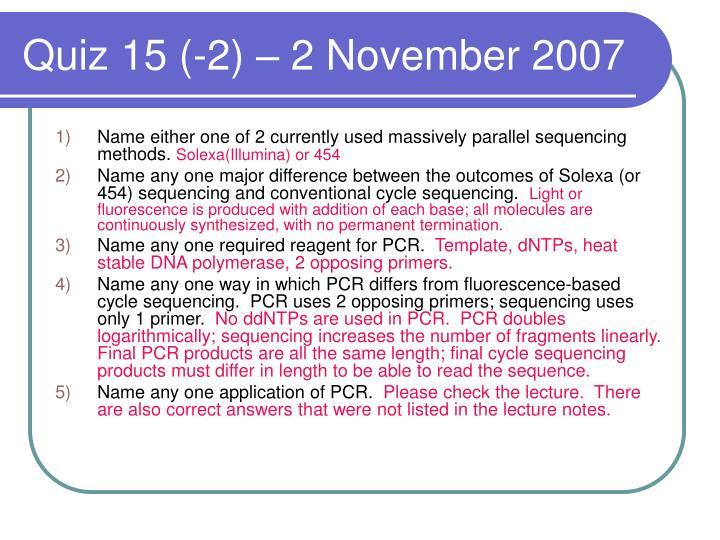 Quiz 15 (-2) – 2 November 2007