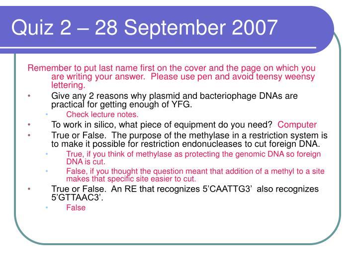 Quiz 2 – 28 September 2007