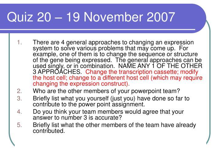 Quiz 20 – 19 November 2007