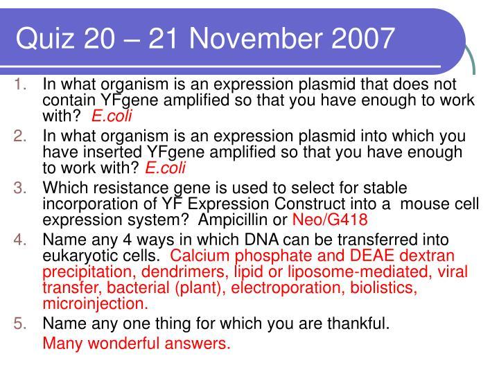 Quiz 20 – 21 November 2007