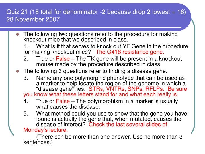 Quiz 21 (18 total for denominator -2 because drop 2 lowest = 16)