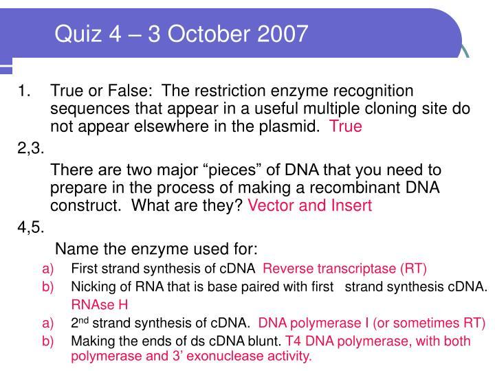 Quiz 4 – 3 October 2007