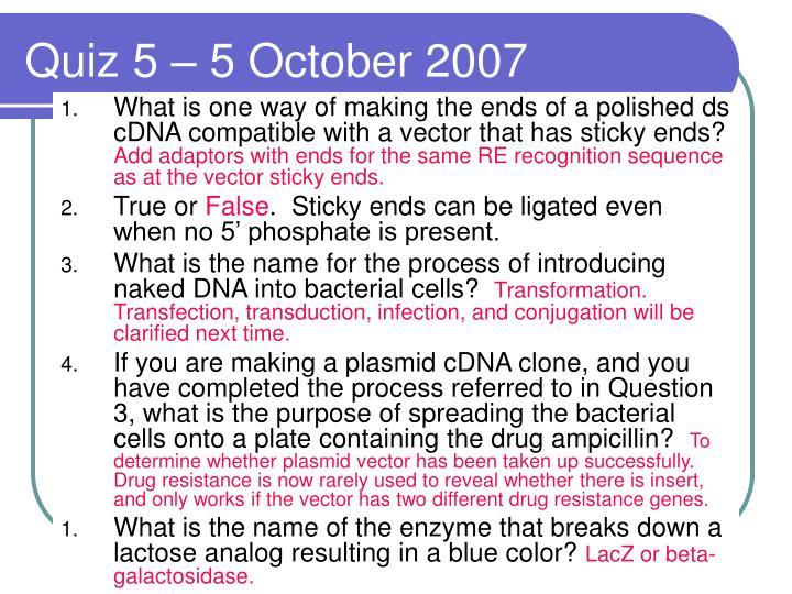 Quiz 5 – 5 October 2007