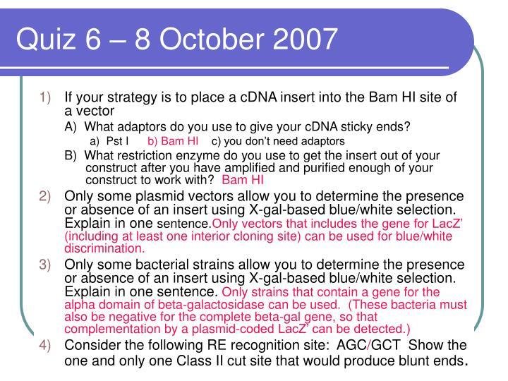 Quiz 6 – 8 October 2007