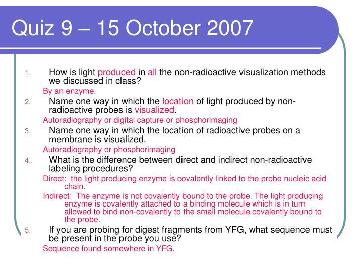 Quiz 9 – 15 October 2007