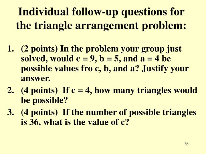 Individual follow-up questions for the triangle arrangement problem: