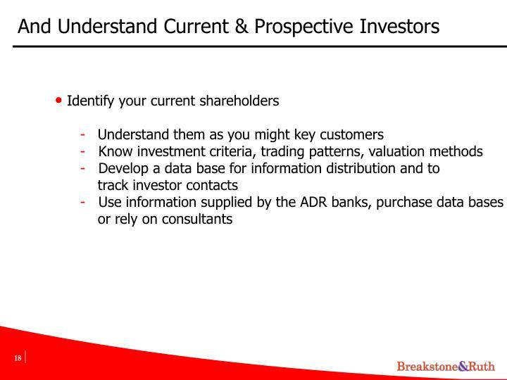 And Understand Current & Prospective Investors