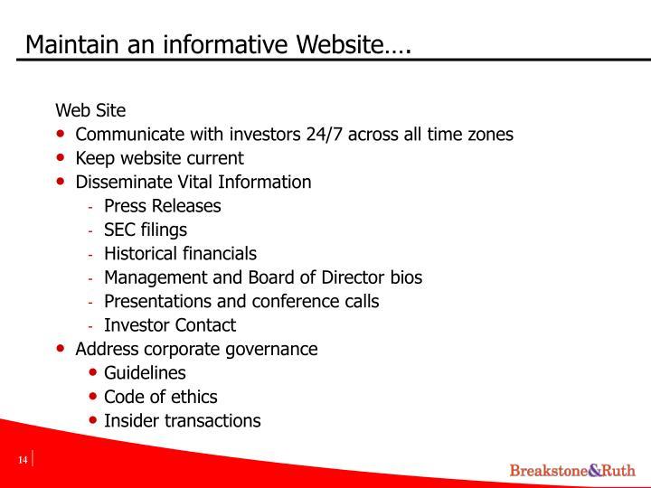Maintain an informative Website….
