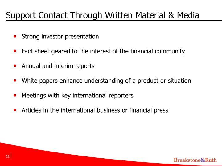 Support Contact Through Written Material & Media