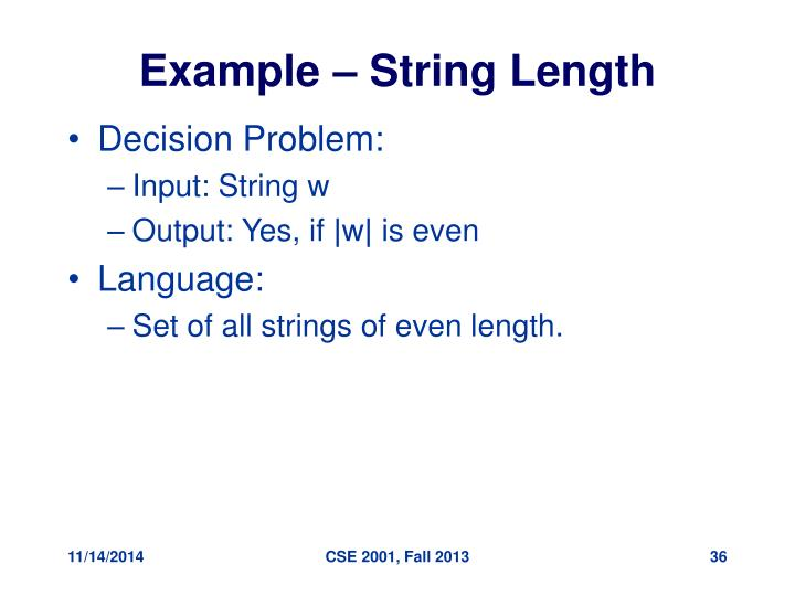 Example – String Length