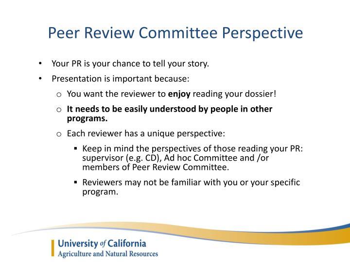 Peer Review Committee Perspective